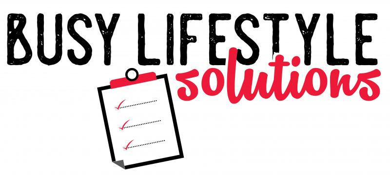 Busy Lifestyle Solutions